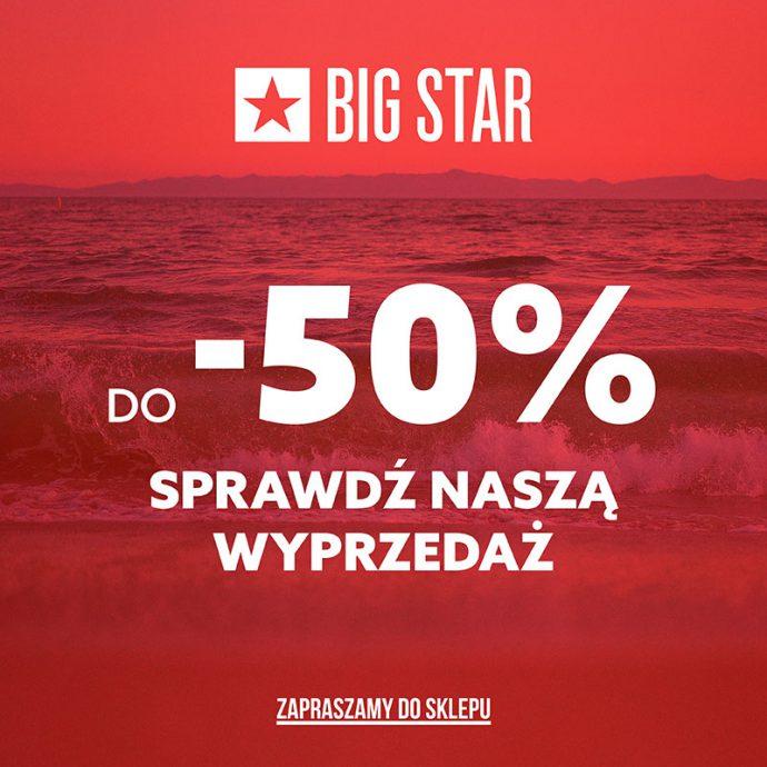 -50% w BIG STAR!