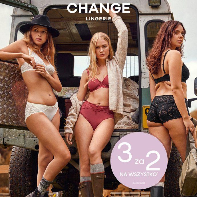 3 za 2 na wszystko* w Change Lingerie